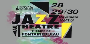 2ème festival de jazz au théâtre municipal de Fontainebleau