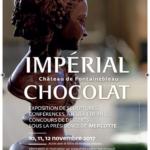 [SALON IMPÉRIAL CHOCOLAT, 10,11,12 Novembre] Ouverture du Salon #Impérial Chocolat ce jour au Château…