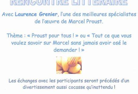 ** ÉVÉNEMENT ** Rencontre littéraire autour de Marcel Proust, animée par Laurence Grenier, une…