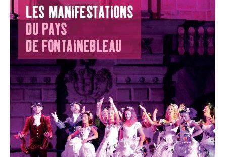 Retrouvez vos manifestations à venir pour août- septembre et octobre au Pays de Fontainebleau…