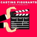 Casting pour un film d'époque à Fontainebleau. Une expérience à vivre
